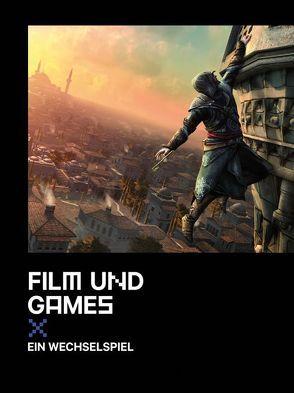 Film und Games von Lenhardt,  Eva, Rauscher,  Andreas