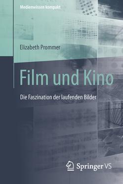 Film und Kino von Prommer,  Elizabeth