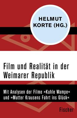 Film und Realität in der Weimarer Republik von Happel,  Reinhold, Korte,  Helmut, Michaelis,  Margot