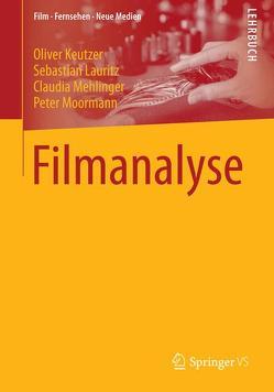 Filmanalyse von Keutzer,  Oliver, Lauritz,  Sebastian, Mehlinger,  Claudia, Moormann,  Peter