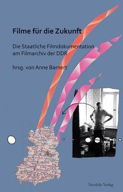 Filme für die Zukunft von Aurich,  Rolf, Barnert,  Anne, Braun,  Matthias, Heise,  Thomas, Klaue,  Wolfgang, Noack,  Axel, Reck,  Monika