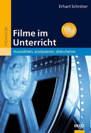 Filme im Unterricht von Schröter,  Erhart