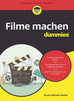Filme machen für Dummies von Niermann,  Rainer, Stoller,  Bryan Michael