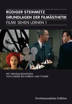 Filme sehen lernen von Blümel,  René, Steinmann,  Kai, Steinmetz,  Rüdiger, Uhllig,  Sebastian, Wöhler,  Henrik