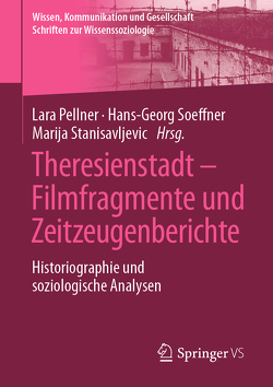 Filmfragmente und Zeitzeugenberichte von Pellner,  Lara, Soeffner,  Hans-Georg, Stanisavljevic,  Marija