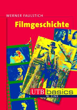 Filmgeschichte von Faulstich,  Werner