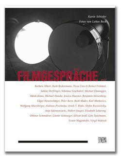 Filmgespräche zum österreichischen Kino von Beck,  Lukas, Schiefer,  Karin