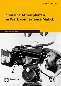 Filmische Atmosphären im Werk von Terrence Malick von Lindstedt,  Leonie