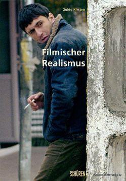 Filmischer Realismus von Kirsten,  Guido
