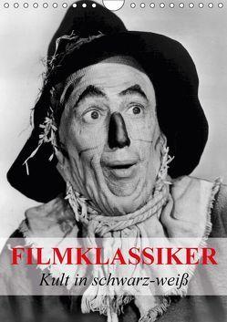 Filmklassiker – Kult in schwarz-weiß (Wandkalender 2018 DIN A4 hoch) von Stanzer,  Elisabeth