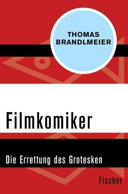 Filmkomiker von Brandlmeier,  Thomas