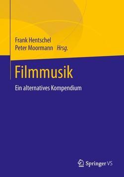 Filmmusik von Hentschel,  Frank, Moormann,  Peter