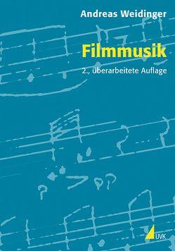 Filmmusik von Weidinger,  Andreas