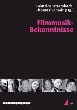 Filmmusik-Bekenntnisse von Ottersbach,  Béatrice, Schadt,  Thomas