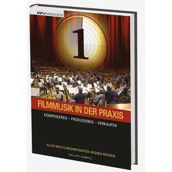 Filmmusik in der Praxis von Kümpel,  Philipp E