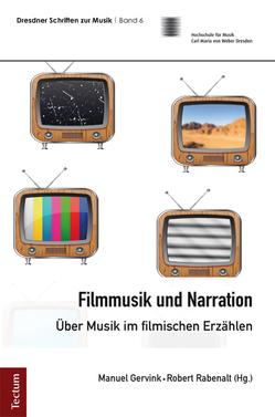 Filmmusik und Narration von Gervink,  Manuel, Rabenalt,  Robert