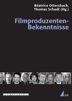 Filmproduzenten-Bekenntnisse von Ottersbach,  Béatrice, Schadt,  Thomas