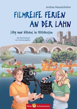 Filmreife Ferien an der Lahn – Lilly und Nikolas in Mittelhessen von Jegelka,  Corinna, Nesseldreher,  Andrea