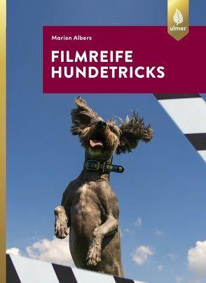 Filmreife Hundetricks von Albers,  Marion
