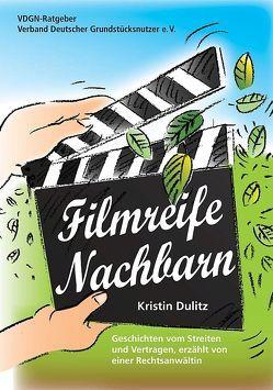 Filmreife Nachbarn von Dulitz,  Kristin, Isensee,  Heinz P
