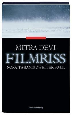 Filmriss von Devi,  Mitra
