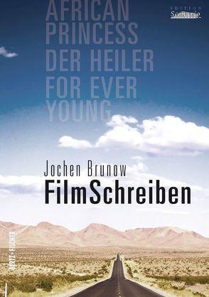 FilmSchreiben von Brunow,  Jochen, Töteberg,  Michael