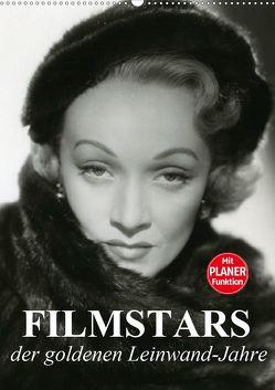 Filmstars der goldenen Leinwandjahre (Wandkalender 2020 DIN A2 hoch) von Stanzer,  Elisabeth