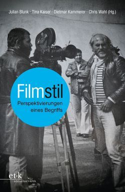 Filmstil von Blunk,  Julian, Kaiser,  Tina, Kammerer,  Dietmar, Wahl,  Chris
