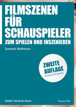 Filmszenen für Schauspieler und Filmemacher von Bohlmann,  Susanne