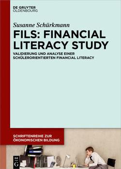 FILS: Financial Literacy Study von Schürkmann,  Susanne