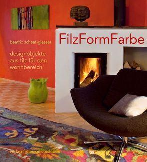 FilzFormFarbe von Schaaf-Giesser,  Beatriz