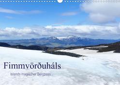 Fimmvörðuháls – Islands magischer Bergpass (Wandkalender 2020 DIN A3 quer) von Travelina