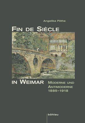 Fin de Siècle in Weimar von Pöthe,  Angelika