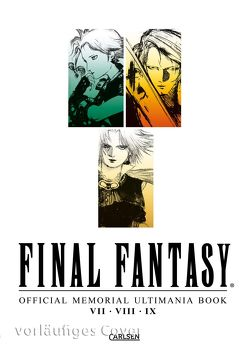 Final Fantasy – Official Memorial Ultimania : Final Fantasy – Official Memorial Ultimania: VII VIII IX von Christiansen,  Lasse Christian