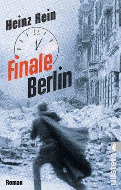 Finale Berlin von Rein,  Heinz
