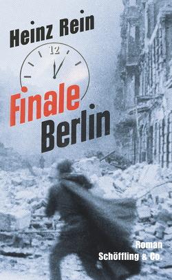 Finale Berlin von Raddatz,  Fritz J., Rein,  Heinz