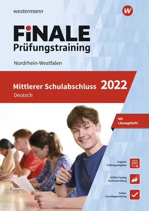 FiNALE Prüfungstraining / FiNALE – Prüfungstraining Mittlerer Schulabschluss Nordrhein-Westfalen von Heinrichs,  Andrea, Wolff,  Martina