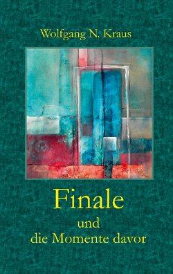 Finale von Wolfgang N.,  Kraus