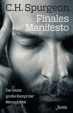 Finales Manifesto von Pässler,  Gabriele, Spurgeon,  Charles Haddon
