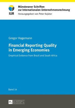 Financial Reporting Quality in Emerging Economies von Hagemann,  Gregor