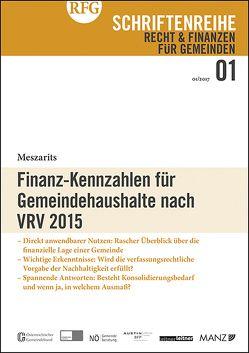 Finanz-Kennzahlen für Gemeindehaushalte nach VRV 2015 von Meszarits,  Veronika