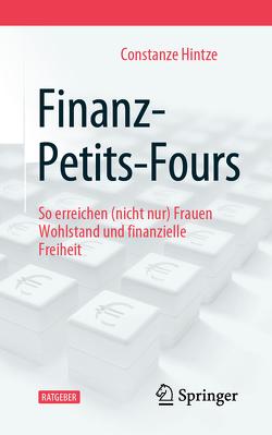 Finanz-Petits-Fours von Hintze,  Constanze
