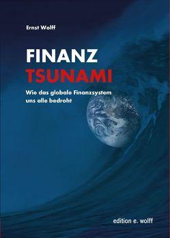 Finanz-Tsunami von Wolff,  Ernst