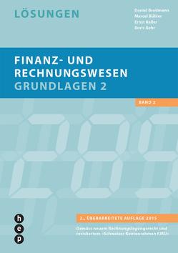 Finanz- und Rechnungswesen – Grundlagen 2 von Brodmann,  Daniel, Bühler,  Marcel, Keller,  Ernst, Rohr,  Boris