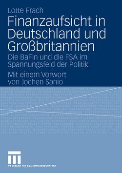 Finanzaufsicht in Deutschland und Großbritannien von Frach,  Lotte