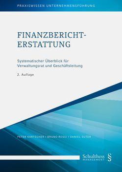 Finanzberichterstattung von Kartscher,  Peter, Rossi,  Bruno, Suter,  Daniel