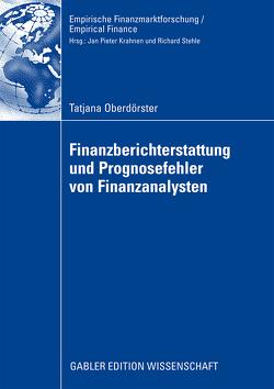 Finanzberichterstattung und Prognosefehler von Finanzanalysten von Baetge,  Prof. Dr. Dr. h.c. Jörg, Oberdörster,  Tatjana