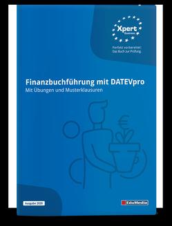 Finanzbuchführung mit DATEV – Mit Übungen und Musterklausuren von Arnold,  Bernd, Lübeck,  Monika, Stasch,  Peter