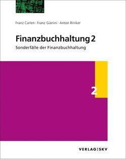 Finanzbuchhaltung 2 – Sonderfälle der Finanzbuchhaltung, Bundle von Carlen,  Franz, Gianini,  Franz, Riniker,  Anton