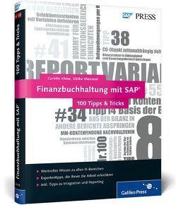 Finanzbuchhaltung mit SAP − 100 Tipps & Tricks von Klein,  Carolin, Messner,  Ulrike